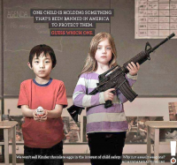 One child is holding something that's been banned in America