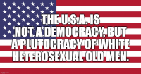 The U.S.A. is not a democrcy