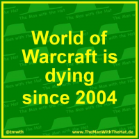 World of Warcraft is dying