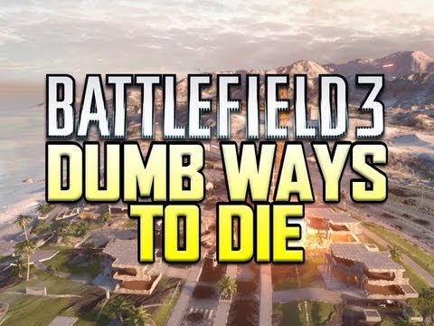Dumb Ways To Die Song - Battlefield 3 Edition