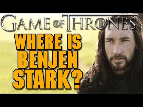 Game Of Thrones Theory: Where Is Benjen Stark?