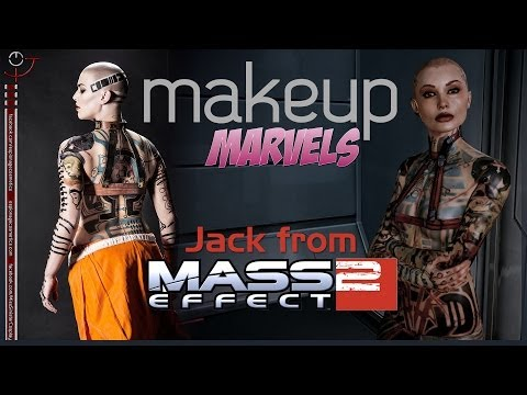 Makeup Marvels: Jack From Mass Effect 2