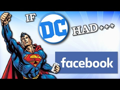 If DC Had Facebook