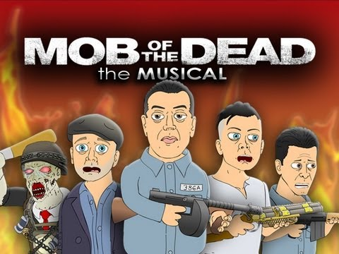 Mob Of The Dead The Musical