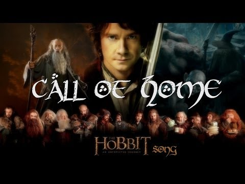 The Hobbit - Call Of Home