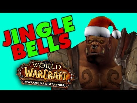 Jingle Bells: Warlords Of Draenor