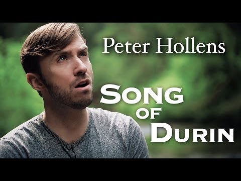 The Hobbit - Song Of Durin Cover By Peter Hollens