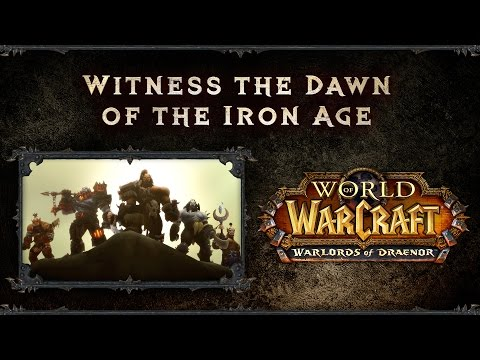 Warlords Of Draenor - Age Of Iron