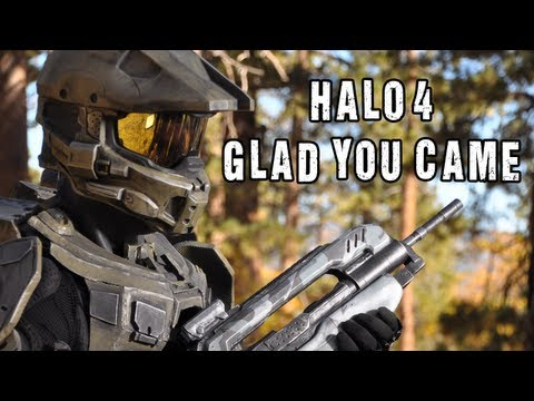 HALO 4 - Glad You Came