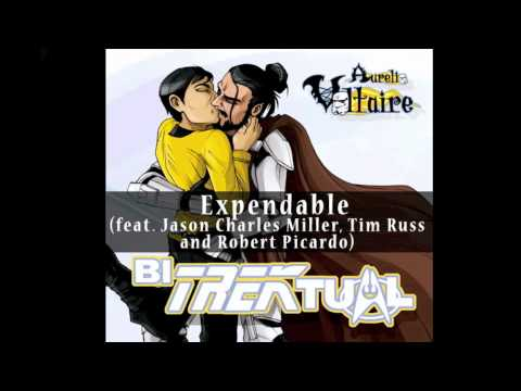 Expendable (feat. Tim Russ, Robert Picardo and Jason Charles Miller)