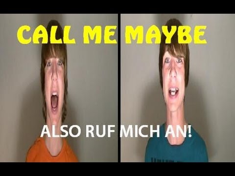 Call Me Maybe - Auf Deutsch!