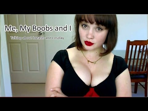 Me, My Boobs And I - Talking About Breasts In Cosplay