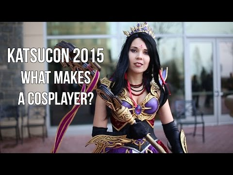 KatsuCon 2015 What Makes A Cosplayer?