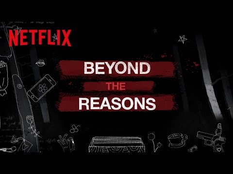 13 Reasons Why | Beyond The Reasons