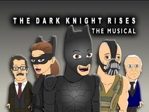 The Dark Knight Rises The Musical
